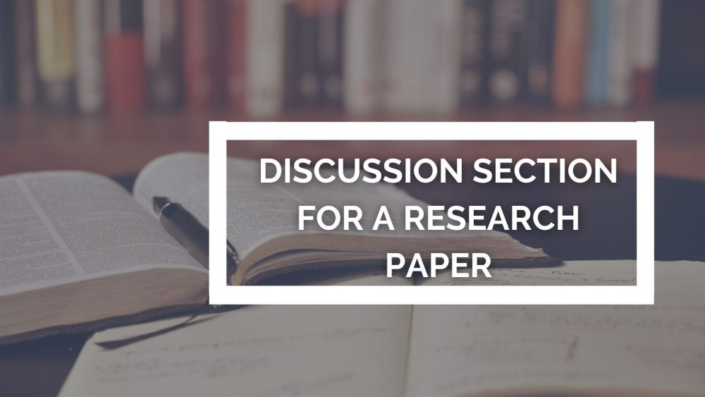 DISCUSSION SECTION OF A RESEARCH PAPER