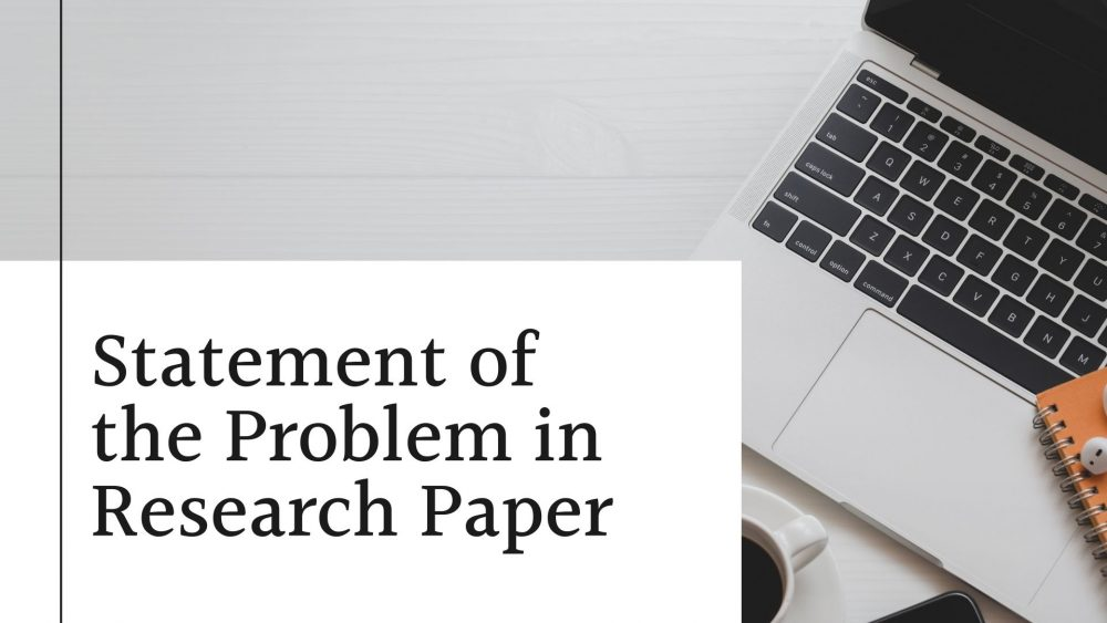Statement of the Problem in Research Paper