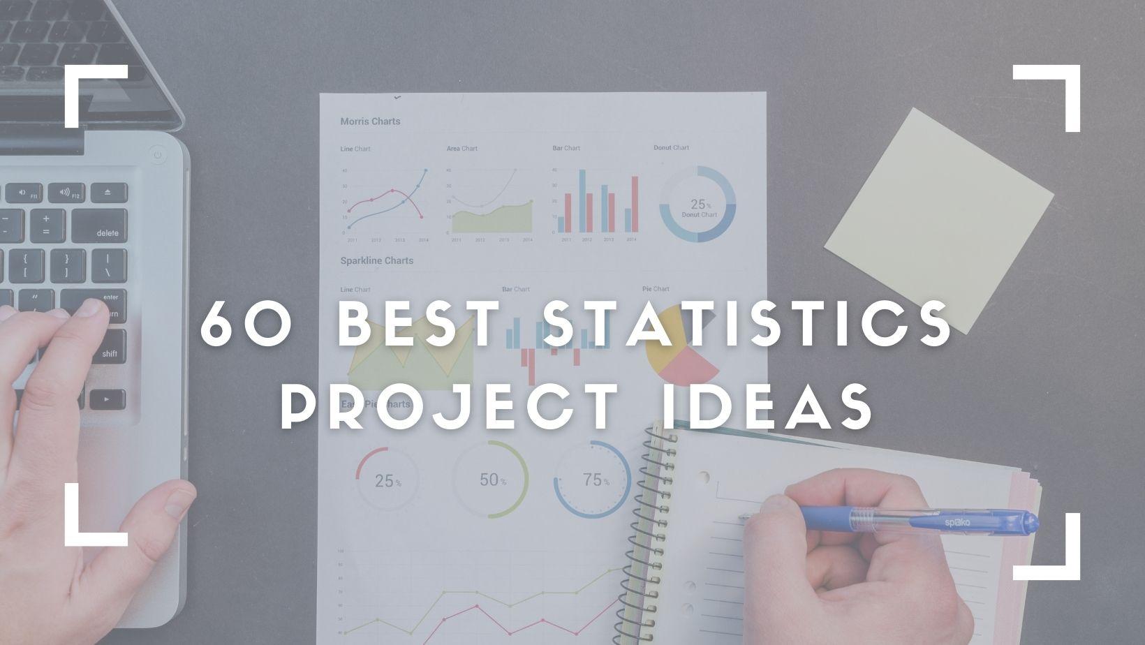 Statistics Project Ideas