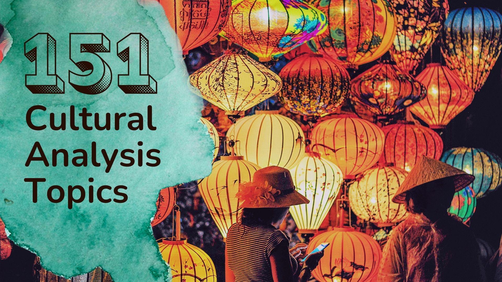 cultural analysis topics