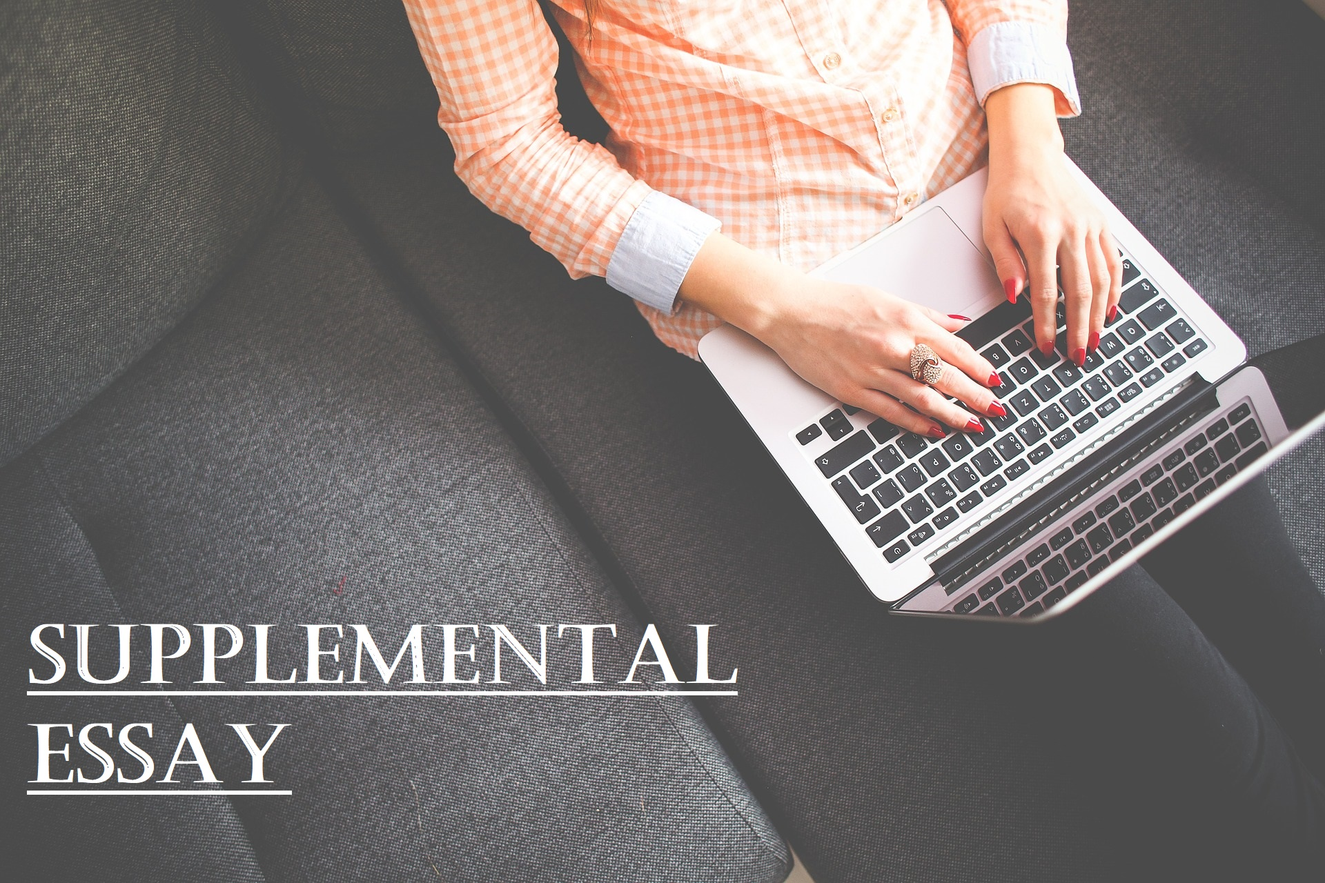 How to Write a Supplemental Essay